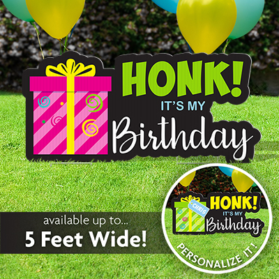 Honk! It's My Birthday Sign