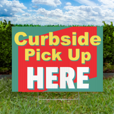 Curbside Pick Up Here Sign