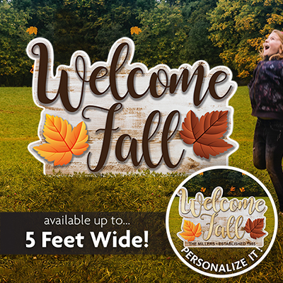 Welcome Fall Yard Sign
