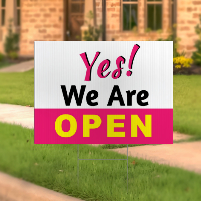 Yes We Are Open lawn Sign